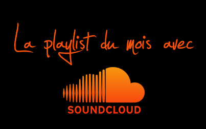 Playlist-du-mois-Soundcloud-Miniature